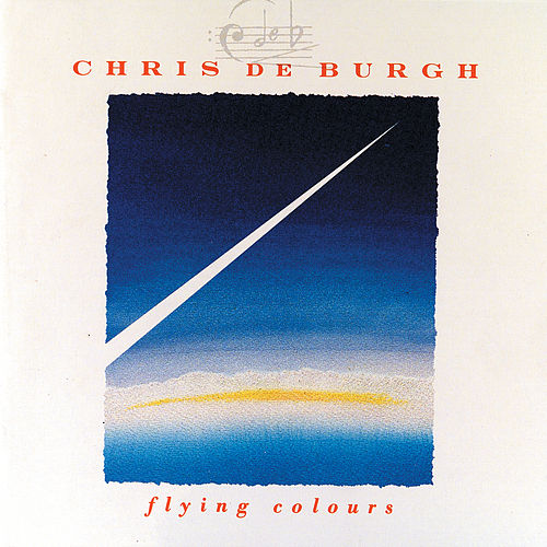 Flying Colours (Reissue) by Chris De Burgh