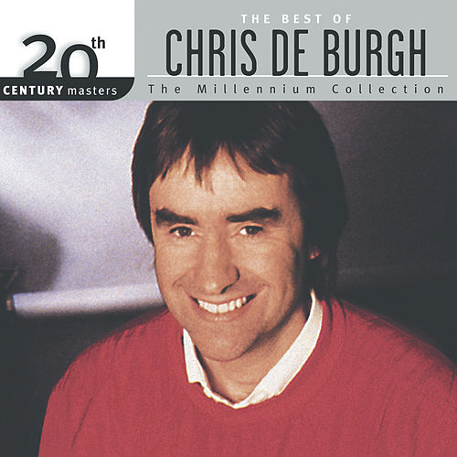 20th Century Masters : The Best Of Chris De Burgh by Chris De Burgh