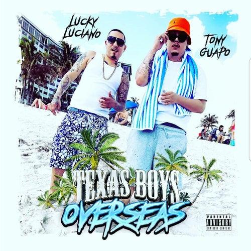 Texas Boys Overseas by Lucky Luciano