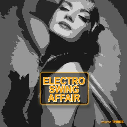Electronic Swing Affair, Vol. 3 de Various Artists