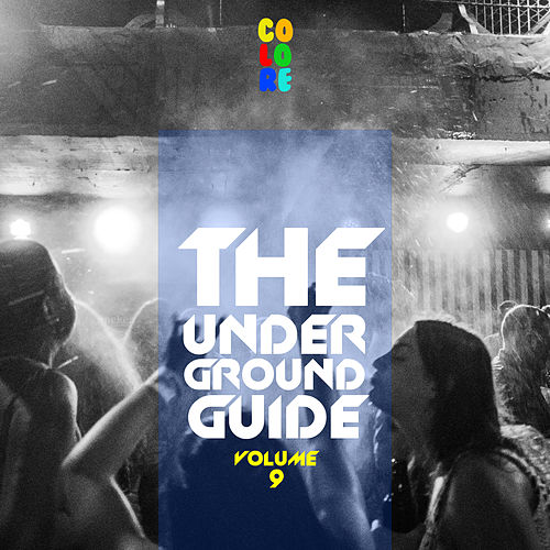 The Underground Guide, Vol. 9 de Various Artists