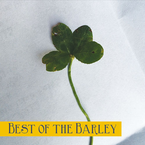 Best of the Barley by Barleyjuice