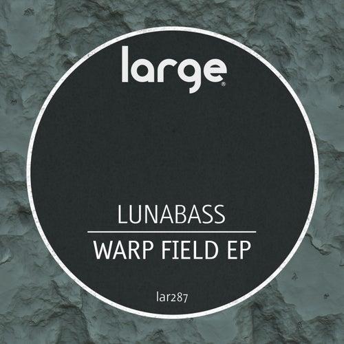 Warp Field EP de Luna Bass