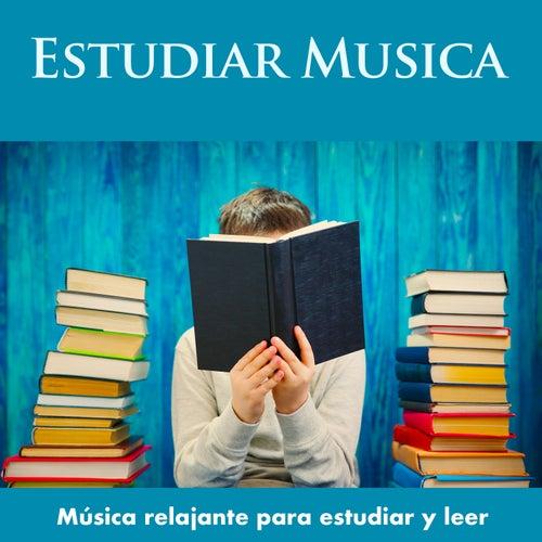 Estudiar Musica: Música relajante para estudiar y leer de Musica Para Leer