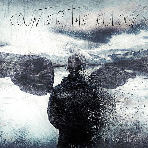 Transitions by Counter the Eulogy