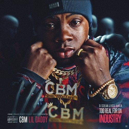 Too Real for the Industry by Lil Daddy