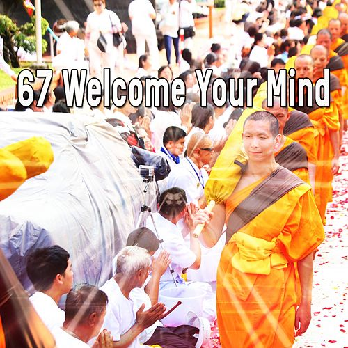 67 Welcome Your Mind by Asian Traditional Music