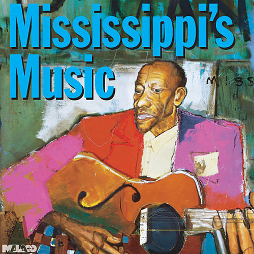 Music of Mississippi de Various Artists