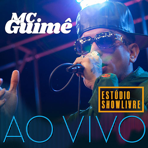 MC Guimê no Estúdio Showlivre (Ao Vivo) by MC Guimê