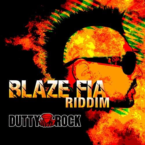 Blaze Fia Riddim de Various Artists