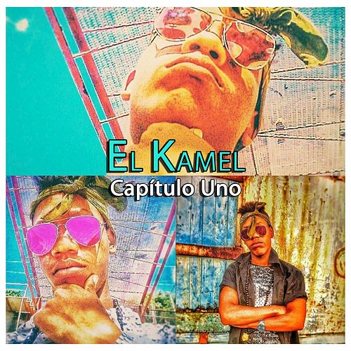 Capitulo Uno by Kamel