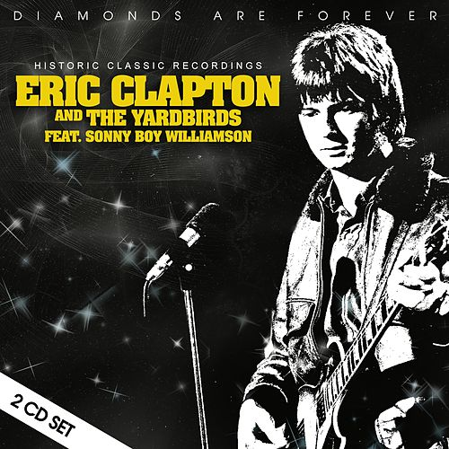 Historic Classic Recordings by Eric Clapton