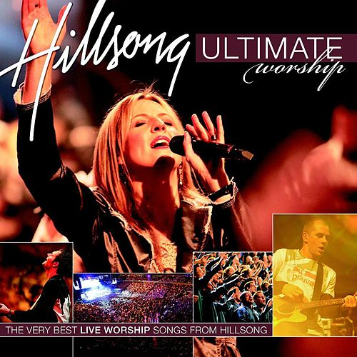 Here I Am To Worship by Hillsong Worship