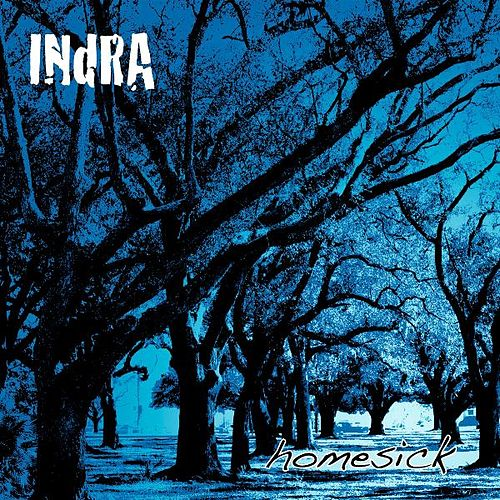 Homesick by Indra