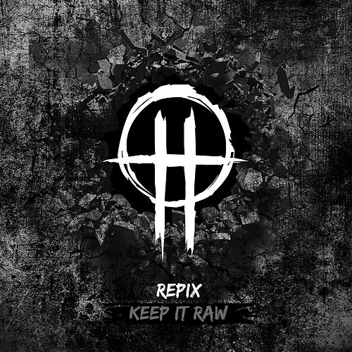 Keep it Raw by Repix