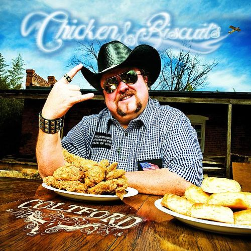 Chicken And Biscuits von Colt Ford