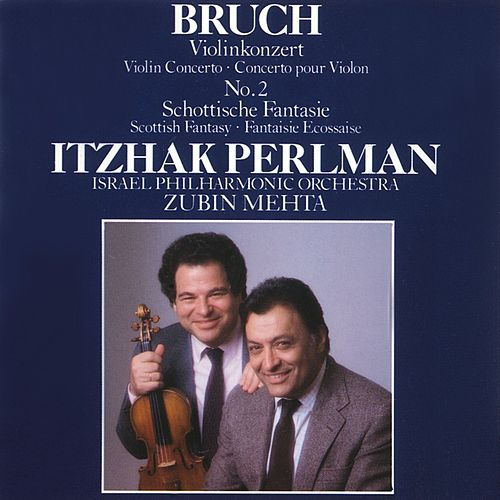 Bruch - Violin Concerto No. 2 / Scottish Fantasy von Zubin Mehta
