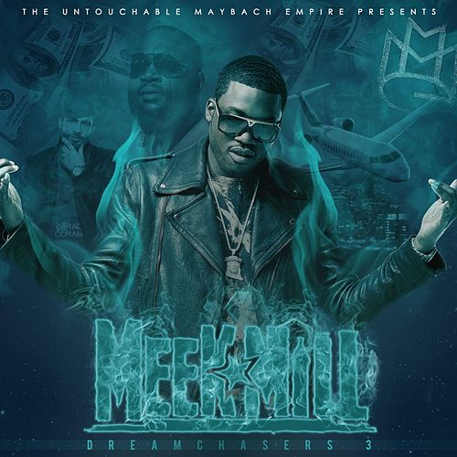 Dreamchasers 3 de Meek Mill