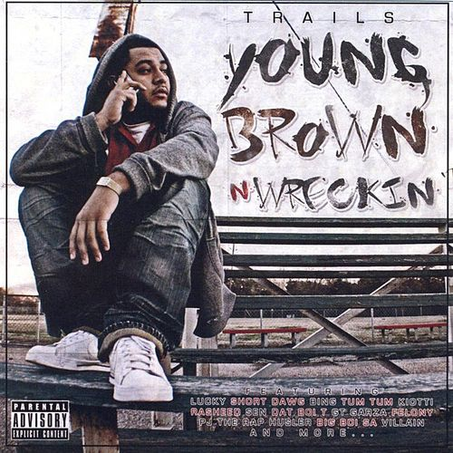 Young, Brown, N Wreckin' by Various Artists