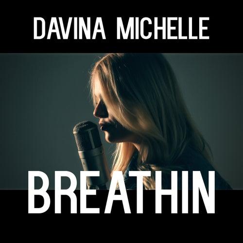 Breathin van Davina Michelle