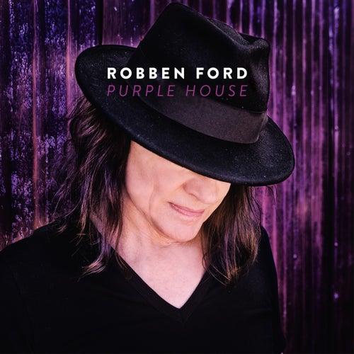 Purple House von Robben Ford