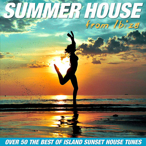 Summer House From IBIza - EP von Various Artists