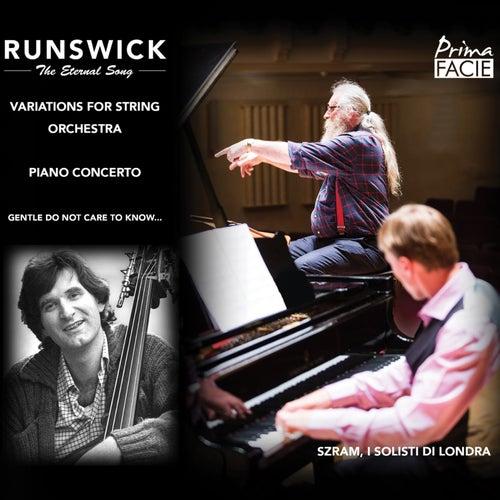 Runswick: The Eternal Song de Daryl Runswick