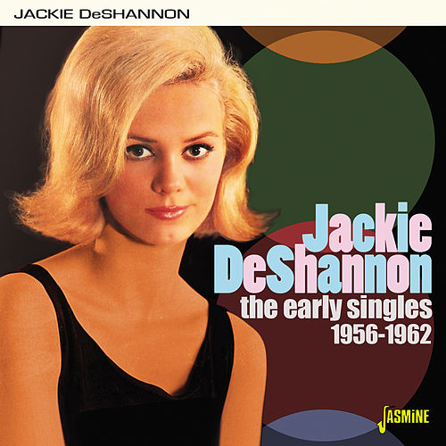 The Early Singles (1956-1962) von Jackie DeShannon