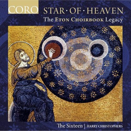 Star of Heaven - The Eton Choirbook Legacy von Various Artists