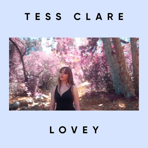 Lovey by Tess Clare
