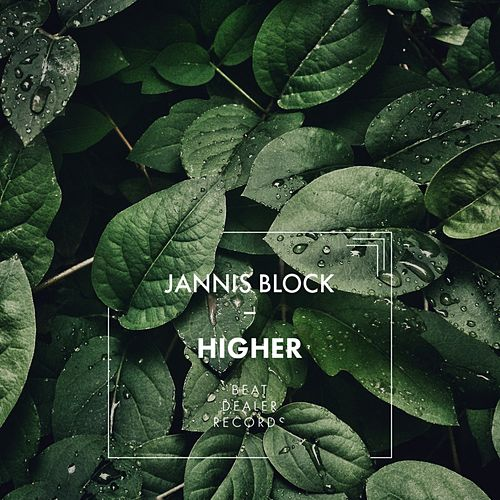Higher von Jannis Block