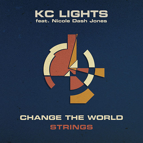 Change The World (Strings) by KC Lights