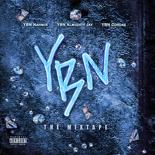 YBN: The Mixtape by YBN Nahmir