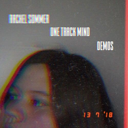 One Track Mind (Demos) von Rachel Sommer