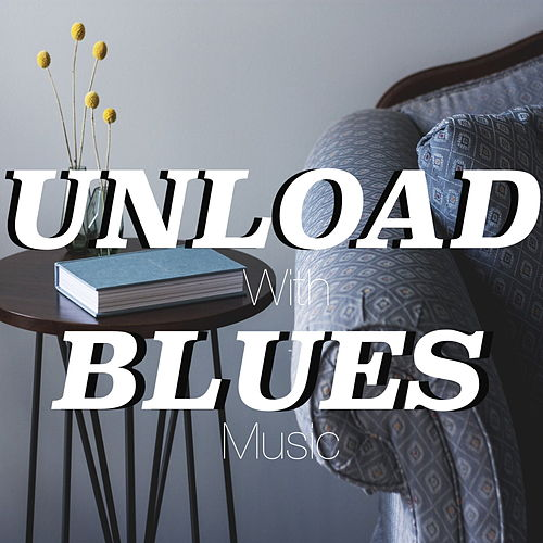 Unload With Blues Music de Various Artists
