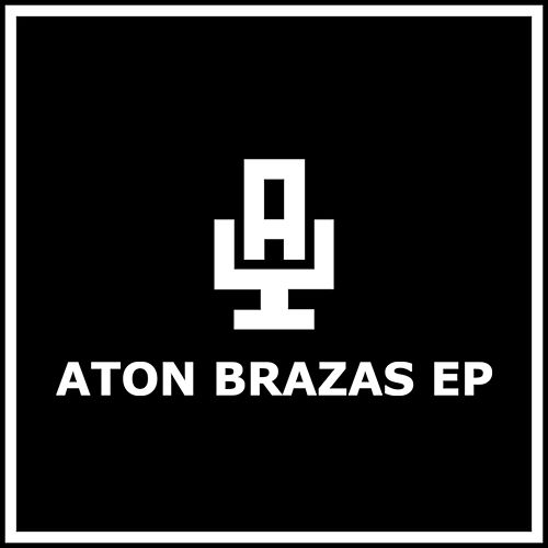 Aton Braza EP by Various Artists