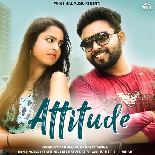 Attitude by K. Rai