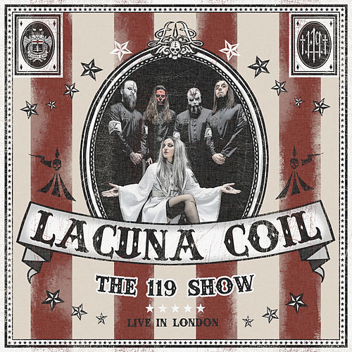 The 119 Show - Live In London de Lacuna Coil