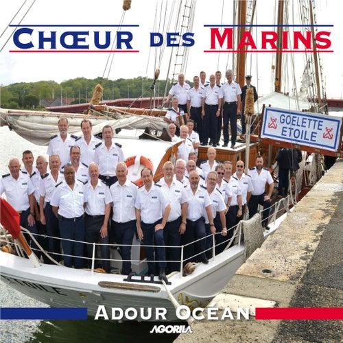 Chœur des Marins Adour Océan de Chœur des Marins Adour Océan
