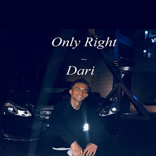 Only Right by Dari