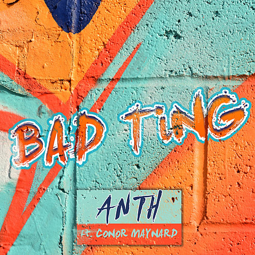 Bad Ting by Anth