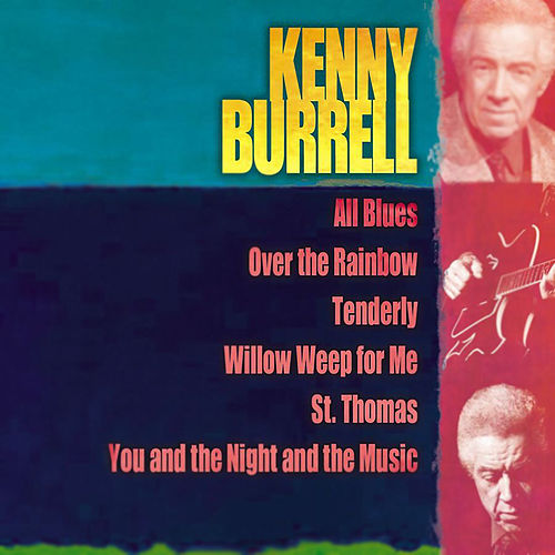 Giants Of Jazz: Kenny Burrell by Kenny Burrell