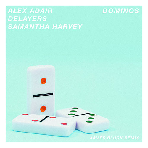 Dominos (James Bluck Remix) von Alex Adair