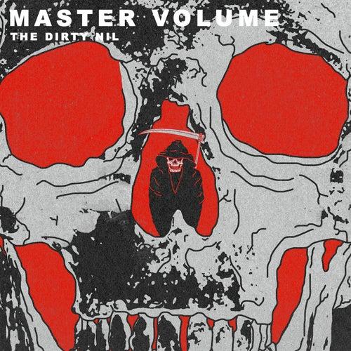 Master Volume de The Dirty Nil