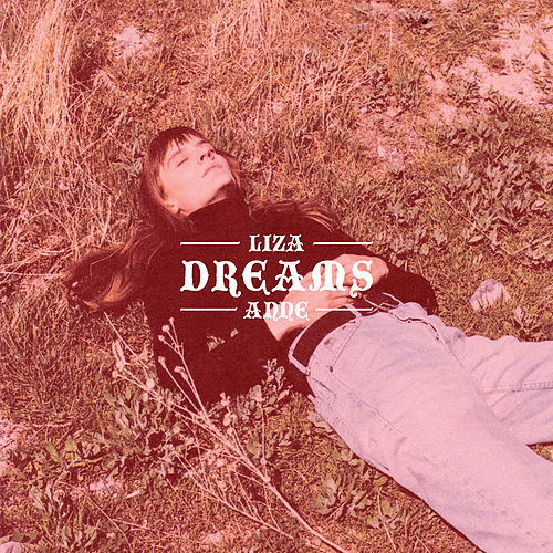 Dreams von Liza Anne