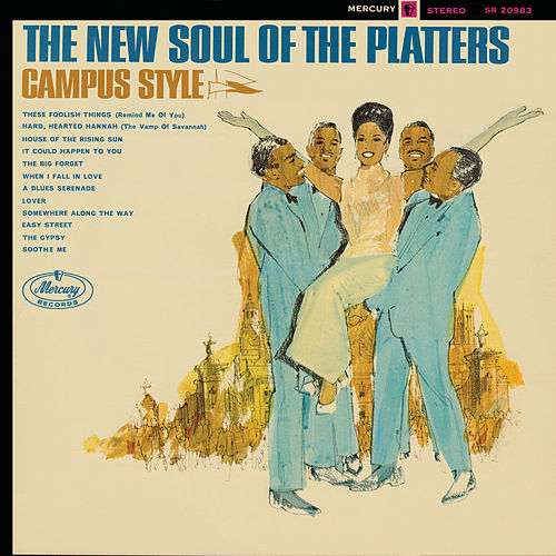 The New Soul Of The Platters - Campus Style by The Platters