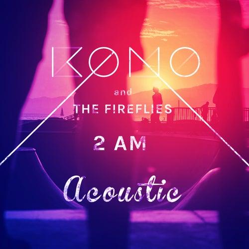 2 AM (Acoustic) von Kono