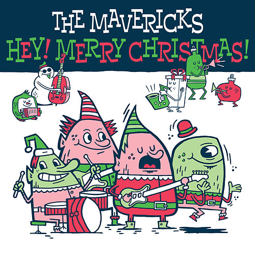 Hey! Merry Christmas! de The Mavericks