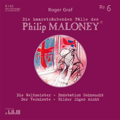 Die haarsträubenden Fälle des Philip Maloney, Vol. 6 von Michael Schacht