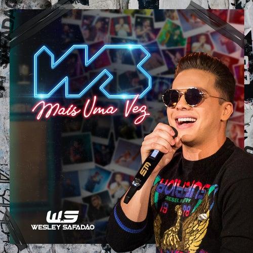 WS Mais uma Vez by Wesley Safadão